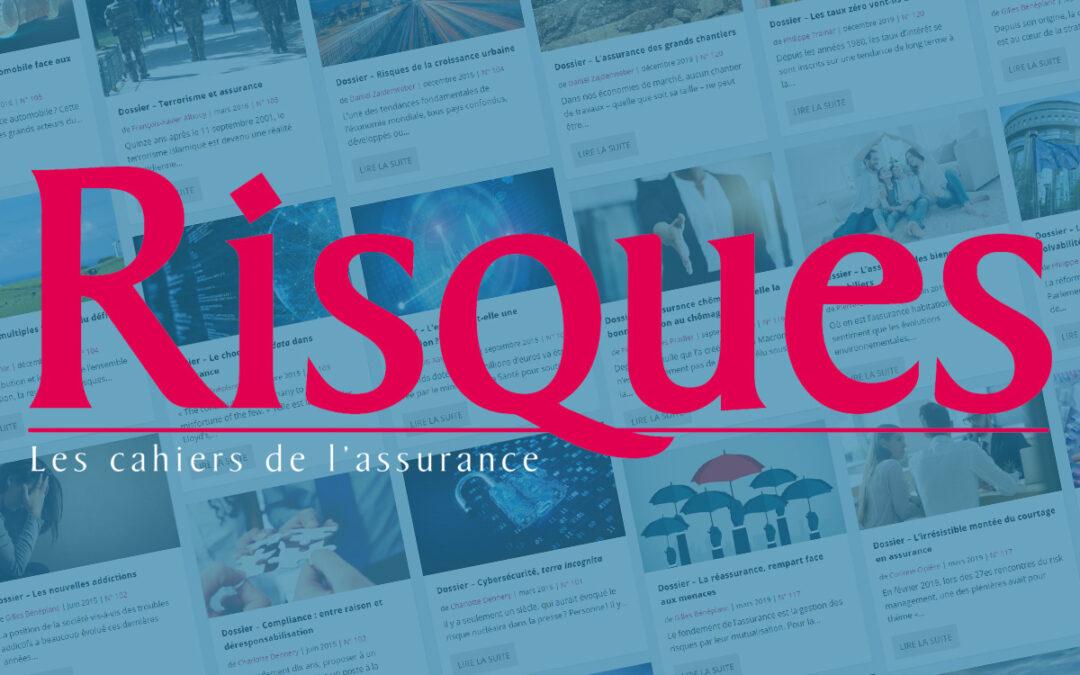 Risques, la revue de référence sur l'assurance